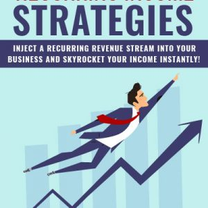 Recurring Incomes Strategies
